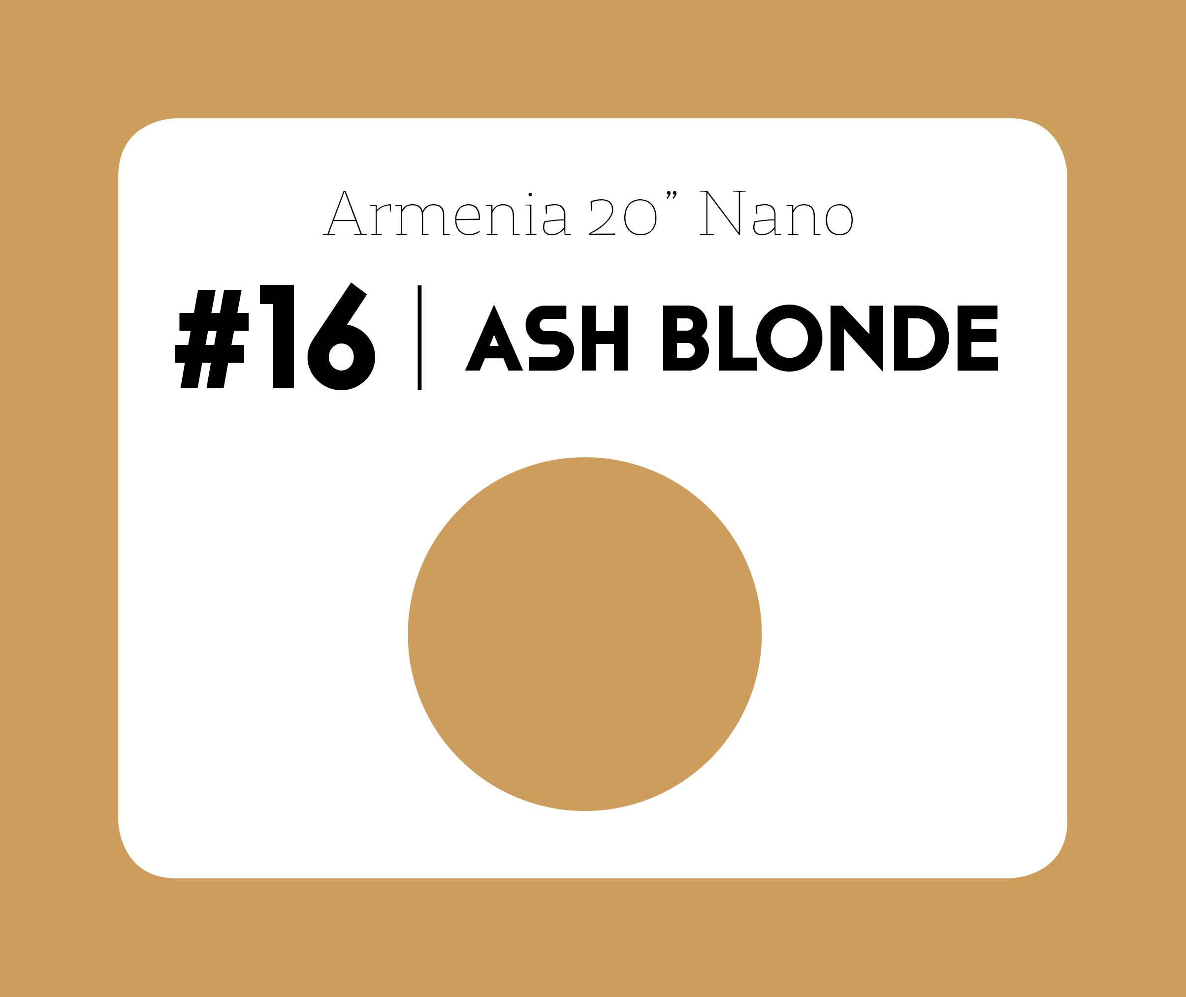 #16 Ash blonde – 20″- 1 gram – Nano (25 strands per packet)