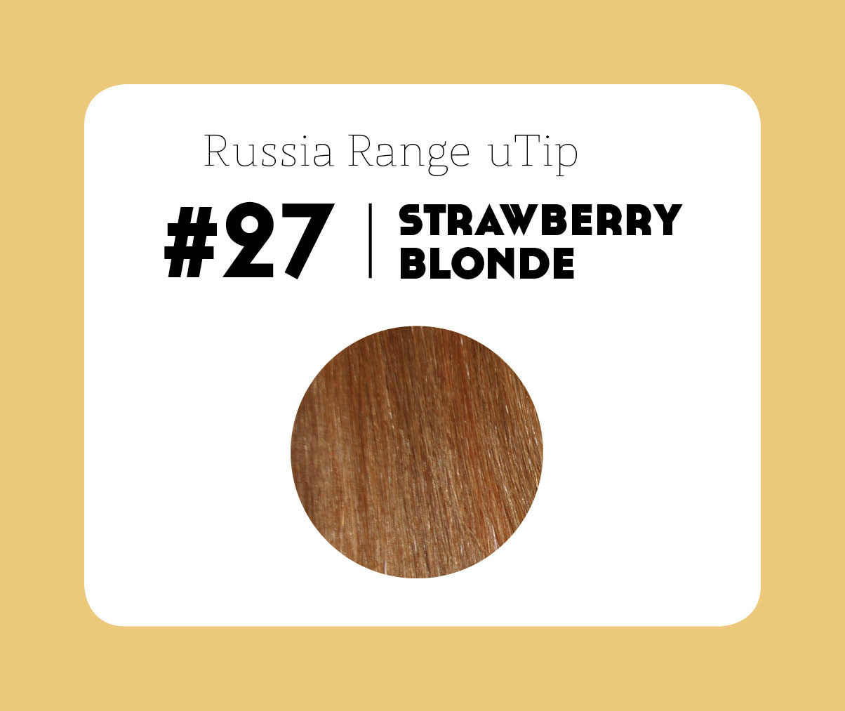 #27 Strawberry Blonde – 20″ – 0.6gram – uTip – Russia Range(50 strands per packet – 30 grams)