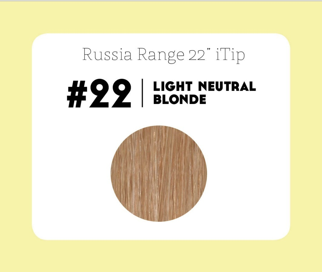 #22 Light Neutral Blonde – 22″- 0.6gram – iTip – Russia Range
